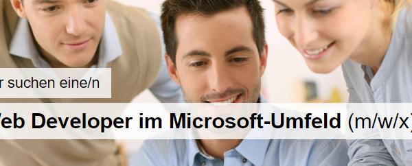 Wir erweitern unser Team und suchen einen Web Developer im Microsoft Umfeld